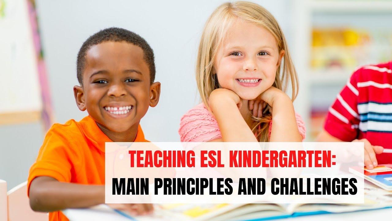 The Principles of Teaching EFL in a Kindergarten | ITTT | TEFL Blog
