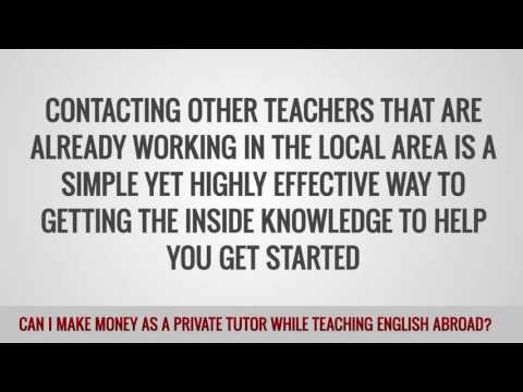 ITTT FAQs – Can I make money as a private tutor while teaching English abroad?
