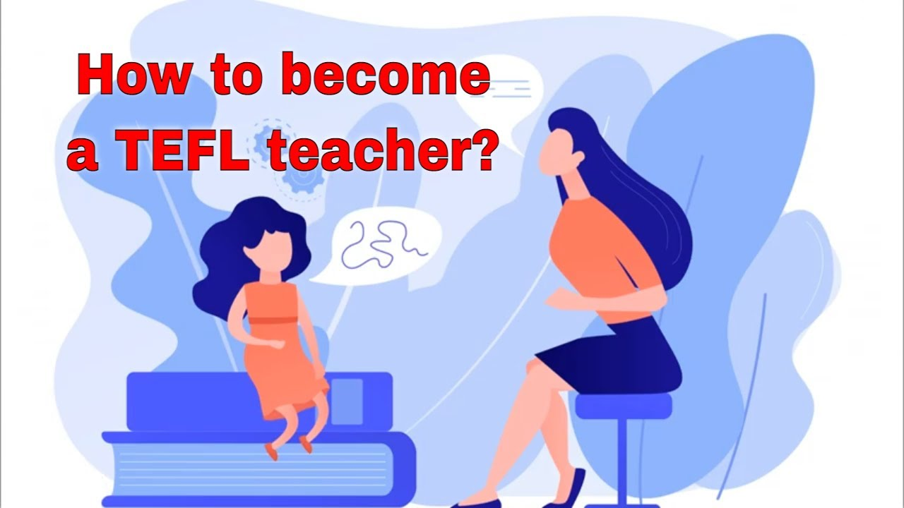 How to become TEFL Teacher? – Continue your formal studies