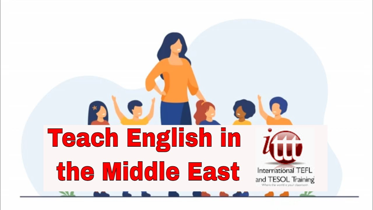 The 8 Best Countries for Teaching English Abroad in the Middle East