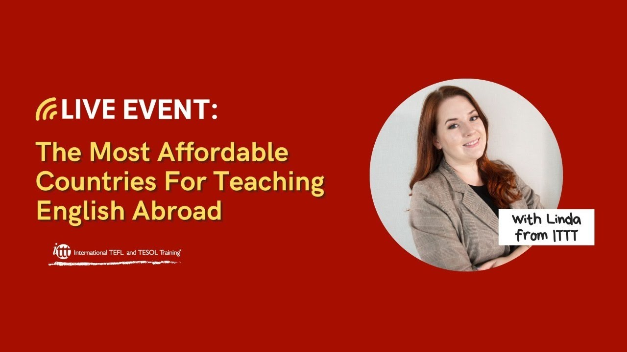 The Most Affordable Countries For Teaching English Abroad