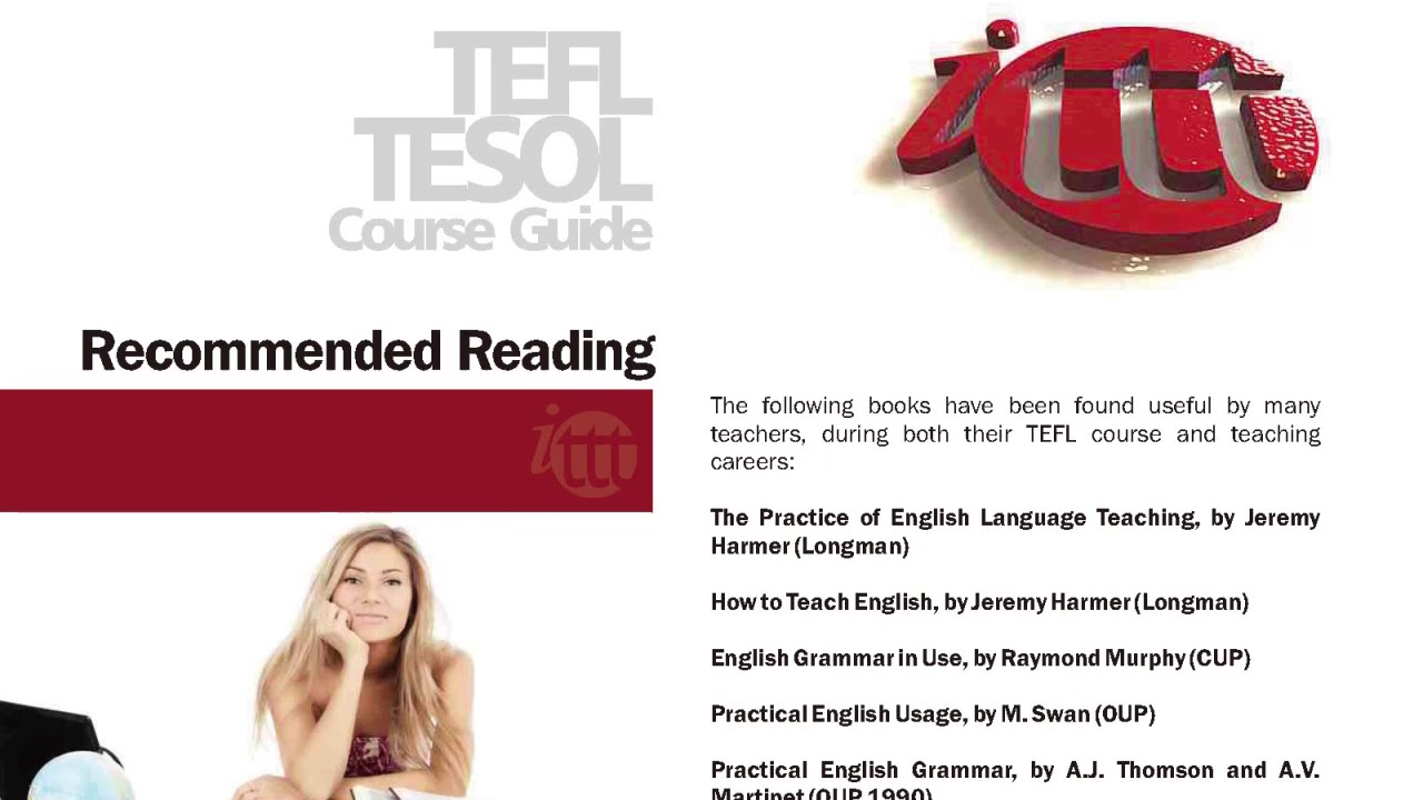 International TEFL and TESOL Training (ITTT) | TEFL/TESOL Job Guidance and Recommended Reading