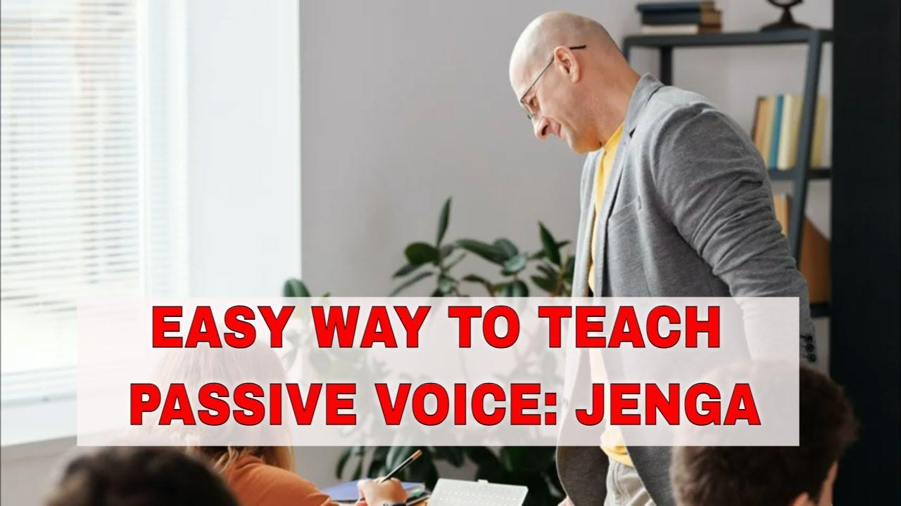 Fun ESL Activities to Teach Passive Voice: Jenga