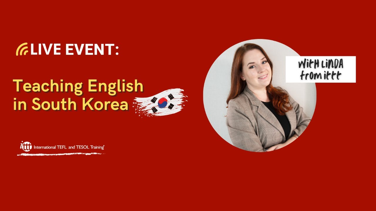 Teaching English in South Korea – What you need to know!