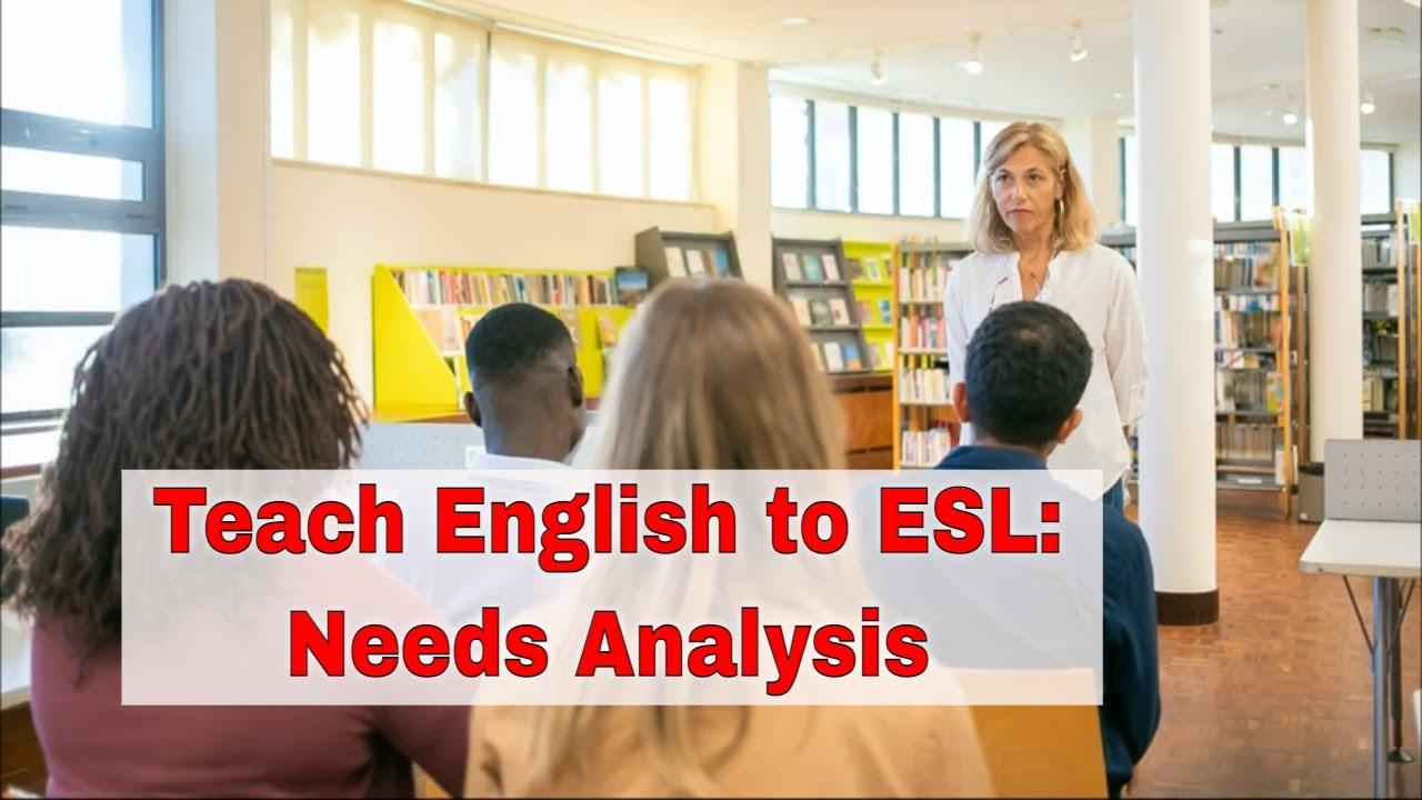 ESL Teaching Strategy Based on Learner's Needs   ITTT   TEFL Blog